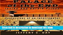 Read Books Palace of the End: Inside Abu Ghraib Prison, Confessions of an Interrogator E-Book