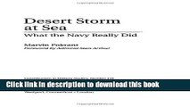 Download Books Desert Storm at Sea: What the Navy Really Did (Contributions in Military Studies)