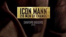 2014 ICON MANN 28 MEN OF CHANGE: SANFORD BIGGERS
