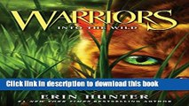Read Warriors #1: Into the Wild (Warriors: The Prophecies Begin)  PDF Online