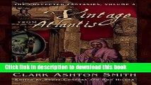 Read Books A Vintage from Atlantis: The Collected Fantasies, Vol. 3 (The Collected Fantasies of