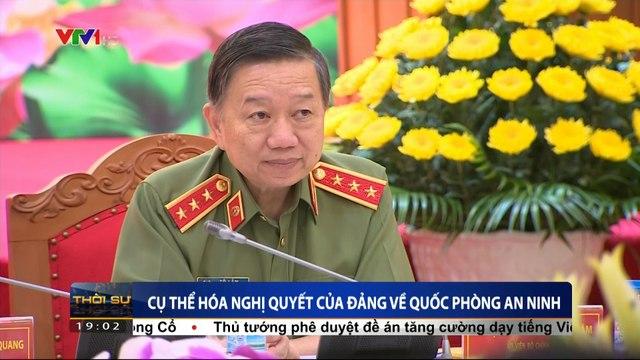 Quán triệt thực hiện Nghị quyết Đại hội XII của Đảng về bảo đảm quốc phòng, an ninh và xây dựng lực lượng vũ trang nhân dân trong giai đoạn hiện nay