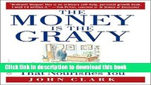 Read The Money Is the Gravy: Finding the Career That Nourishes You ebook textbooks