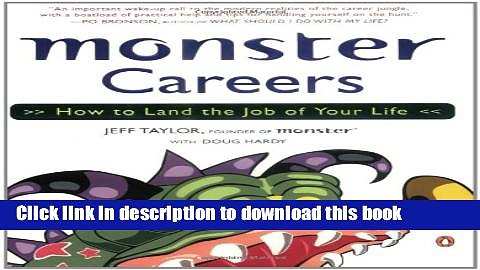 Read Monster Careers: How to Land the Job of Your Life E-Book Free
