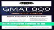 Read Kaplan GMAT 800, 2005-2006 (Kaplan GMAT Advanced) E-Book Free