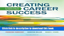 Download Creating Career Success: A Flexible Plan for the World of Work (Explore Our New Career