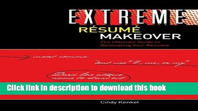 Download Extreme Resume Makeover: The Ultimate Guide to Renovating Your Resume ebook textbooks