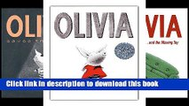Download The Olivia Collection: Olivia; Olivia Saves the Circus; Olivia...and the Missing Toy;