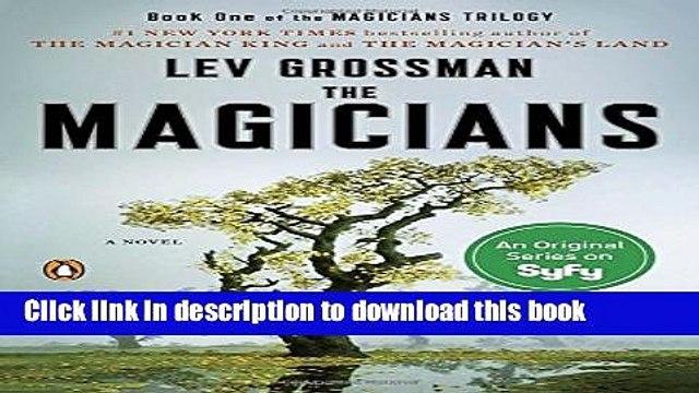Read Books The Magicians: A Novel (Magicians Trilogy) ebook textbooks