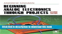 READ THE NEW BOOK Beginning Electronics Through Projects READ NOW