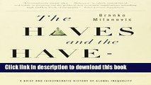 [PDF] The Haves and the Have-Nots: A Brief and Idiosyncratic History of Global Inequality  Full