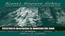 Read Kant s Impure Ethics: From Rational Beings to Human Beings  Ebook Free