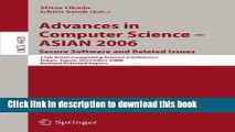 Read Advances in Computer Science - ASIAN 2006. Secure Software and Related Issues: 11th Asian