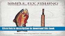 Read Simple Fly Fishing: Techniques for Tenkara and Rod and Reel PDF Free