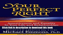 Read Your Perfect Right: Assertiveness and Equality in Your Life and Relationships (9th Edition)