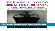 [PDF] Crafting Selves: Power, Gender, and Discourses of Identity in a Japanese Workplace  Full EBook