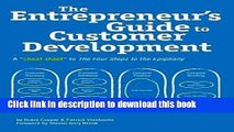 Read The Entrepreneur s Guide to Customer Development: A cheat sheet to The Four Steps to the