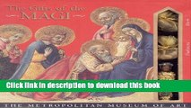 Download Gifts of the Magi: Gold, Frankincense, and Myrrh  PDF Online