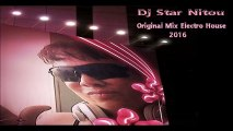 It's A Dream Come True ~ Electro House Music [Mixed Bye Dj Star Nitou] 2016