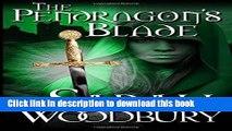 Read Books The Pendragon s Blade (The Last Pendragon Saga) (Volume 2) ebook textbooks