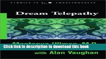 Read Dream Telepathy: Experiments in Nocturnal Extrasensory Perception (Studies in Consciousness)