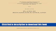 Read Plato in Renaissance England (International Archives of the History of Ideas   Archives