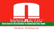 Read Magnetic Sponsoring: How To Attract Endless New Leads And Distributors To You Automatically