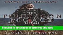 Read Books The Pendragon Legacy: Sons of Camelot Book One E-Book Free