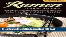 PDF Ramen Noodle Recipes: 30 Delicious Recipes with Ramen Noodles, Soba Noodles and Udon Noodles