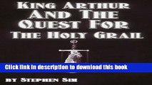Read Books King Arthur and the Quest for the Holy Grail: The Grail Quests (Volume 1) PDF Online