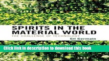 Download Spirits in the Material World: The Challenge of Technology  Ebook Online