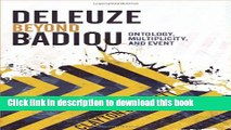 Read Deleuze Beyond Badiou: Ontology, Multiplicity, and Event (Insurrections: Critical Studies in
