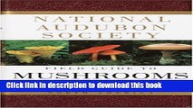 Read National Audubon Society Field Guide to North American Mushrooms (National Audubon Society