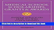 Read Medical School Scholarships, Grants   Awards: Insider Advice on How to Win Scholarships