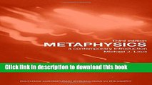 Read Metaphysics: A Contemporary Introduction (Routledge Contemporary Introductions to