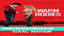 Download Warm Bodies: A Novel (The Warm Bodies Series)  Ebook Free