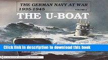 Read The German Navy at War: Vol. II  The U-Boat (German Navy at War, 1935-1945)  PDF Online
