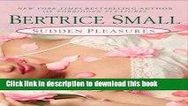 Download Sudden Pleasures (Pleasures Series)  Read Online
