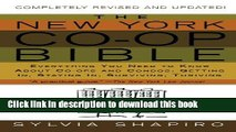 Read The New York Co-op Bible: Everything You Need to Know About Co-ops and Condos: Getting In,