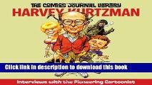 Download Harvey Kurtzman: TCJ Library Vol. 7 (The Comics Journal) (v. 7) Free Books