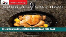 Read Cook It in Cast Iron: Kitchen-Tested Recipes for the One Pan That Does It All (Cook s