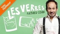 MATHIEU COHIN - Les verres