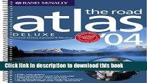 Read Road Atlas-2004 Deluxe Road Atlas (Rand McNally Road Atlas   Travel Guide) Ebook Online
