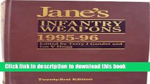Read Jane s Infantry Weapons 1995-96 (Jane s Weapon Systems Infantry)  Ebook Online