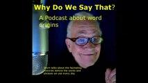 001  Bones, Bones and More Bones; episode 1 of Why Do We Say That