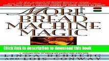 Read More Bread Machine Magic : More Than 140 New Recipes From the Authors of Bread Machine Magic