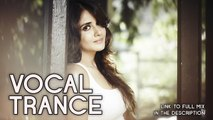 ♫ Vocal Trance Top 10 (October 2015) / New Trance Mix / Paradise