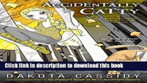 [PDF] Accidentally Catty (The Accidental Series, Book 5)  Read Online