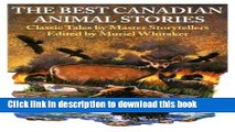 PDF The Best Canadian Animal Stories: Classic Tales by Master Storytellers  Read Online