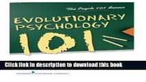 Read Book Evolutionary Psychology 101 (Psych 101) PDF Free